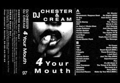 1997 – DJ Cream & DJ Chester – 4 your Mouth