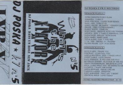1995 – DJ Poska – What's The Flavor? N°5